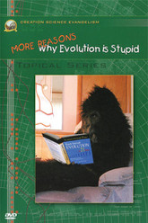More Reasons Why Evolution Is Stupid Trailer