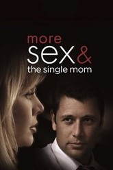 More Sex & the Single Mom Trailer