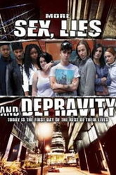 More Sex, Lies and Depravity Trailer