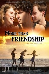More Than Friendship Trailer
