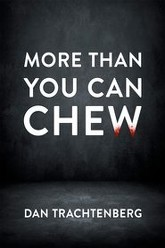 More Than You Can Chew Trailer
