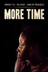 More Time Trailer