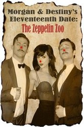 Morgan and Destiny's Eleventeenth Date: The Zeppelin Zoo Trailer