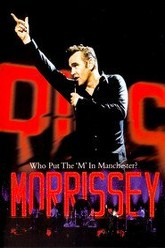 Morrissey - Who Put The M In Manchester Trailer