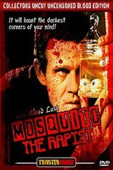 Mosquito the Rapist Trailer