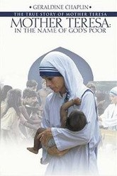 Mother Terese - In the name of God's poor Trailer