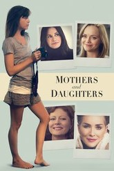 Mothers and Daughters Trailer