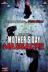 Mother's Day Massacre Trailer