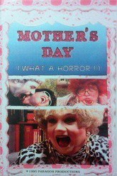 Mother's Day: What a Horror! Trailer