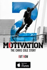 Motivation 2: The Chris Cole Story Trailer