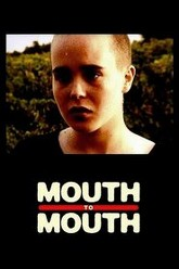 Mouth to Mouth Trailer