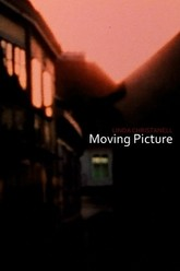Moving Picture Trailer