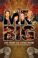 Mr. Big - Live From The Living Room Trailer