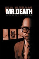 Mr. Death: The Rise and Fall of Fred A. Leuchter, Jr. Trailer