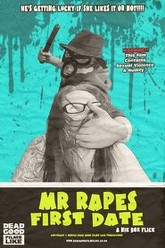Mr Rape's First Date Trailer