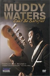 Muddy Waters: Can't Be Satisfied Trailer