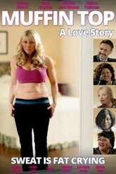 Muffin Top: A Love Story Trailer