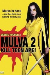 Mulva 2: Kill Teen Ape! Trailer