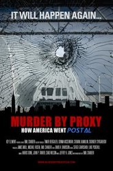 Murder by Proxy:  How America Went Postal Trailer