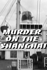 Murder on the Shanghai Trailer