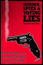 Murder, Spies & Voting Lies: The Clint Curtis Story Trailer