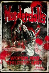 Murderdolls - Women And Children Last Trailer