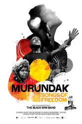 Murundak: Songs of Freedom Trailer