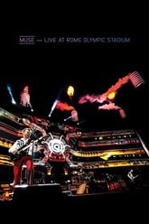 Muse: Live At Rome Olympic Stadium Trailer
