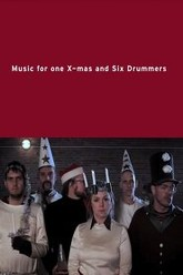 Music for One X-mas and Six Drummers Trailer