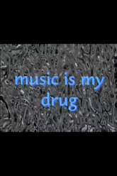 Music Is My Drug Trailer