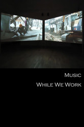 Music While We Work Trailer