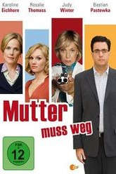 Mutter muss weg Trailer