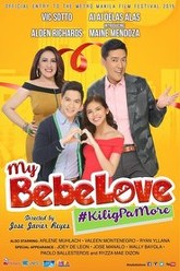 My Bebe Love: #KiligPaMore Trailer
