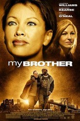 My Brother Trailer