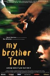 My Brother Tom Trailer