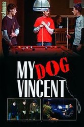 My Dog Vincent Trailer