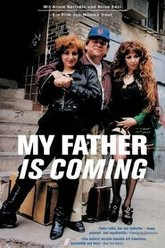 My Father Is Coming Trailer