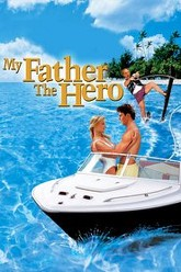 My Father the Hero Trailer