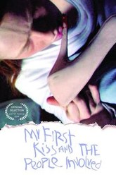 My First Kiss and the People Involved Trailer