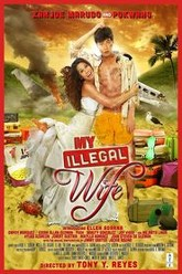 My Illegal Wife Trailer