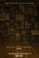 My Invisible Mother Trailer