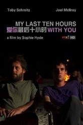 My Last Ten Hours With You Trailer