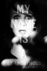 My Name is 'A' by Anonymous Trailer