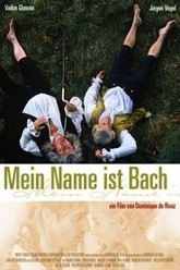 My Name Is Bach Trailer