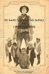My Name Is Negahdar Jamali and I Make Westerns Trailer