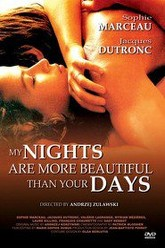 My Nights Are More Beautiful Than Your Days Trailer