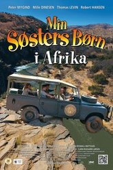 My Sister's Kids in Africa Trailer