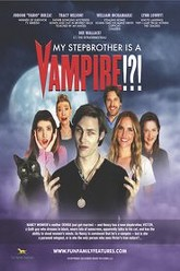My Stepbrother Is a Vampire!?! Trailer