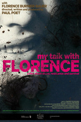 My Talk with Florence Trailer
