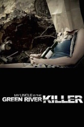 My Uncle is the Green River Killer Trailer